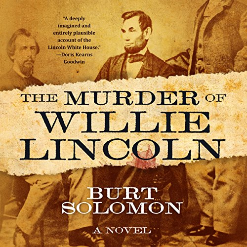 The Murder of Willie Lincoln audiobook cover art