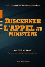 Discerner l'appel au ministère