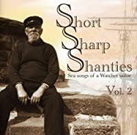 Vol. 2-Short Sharp Shanties