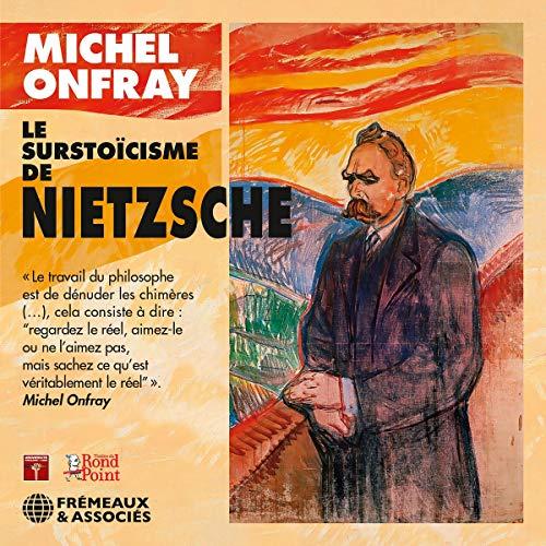Le Surstoïcisme de Nieztsche audiobook cover art