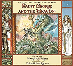 St George and the Dragon by Margaret Hodges