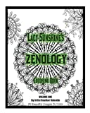Lacy Sunshine's Zenology Coloring Book: Heather Valentin's Mindful and Relaxing Mandalas and Zen Art