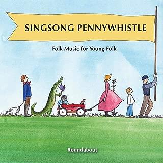 Singsong Pennywhistle