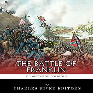 The Greatest Civil War Battles: The Battle of Franklin audiobook cover art