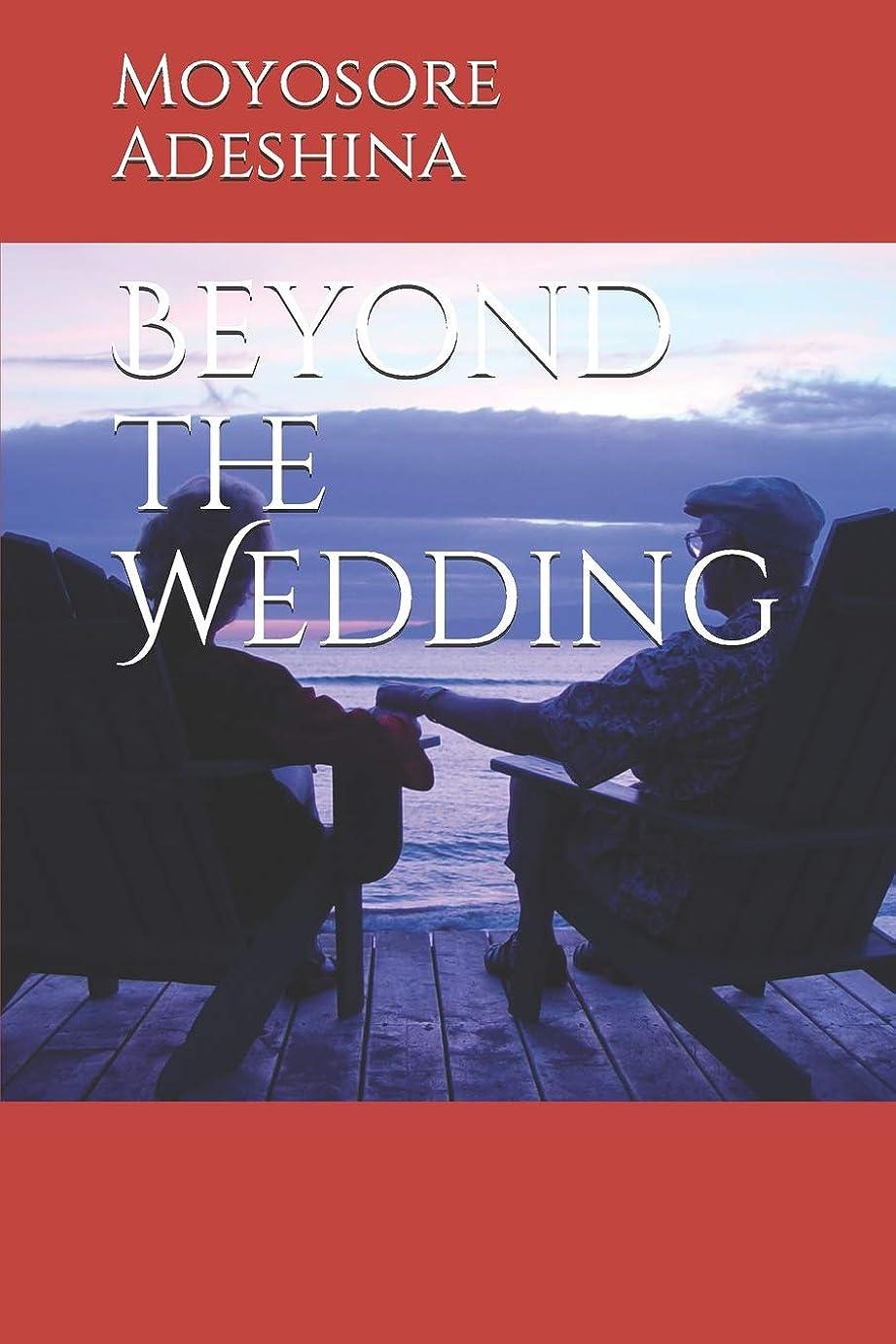 通貨面倒積極的にBeyond the Wedding