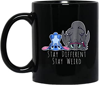 Cute Stitch And Toothless Alien And Dragon Stay Differen Stay Weird Coffee Mug - 11Oz Black Gift For Friend Lover Mother Father Husband Wife Son Daughter Kids In Christmas Birthday Thanksgiving Easter