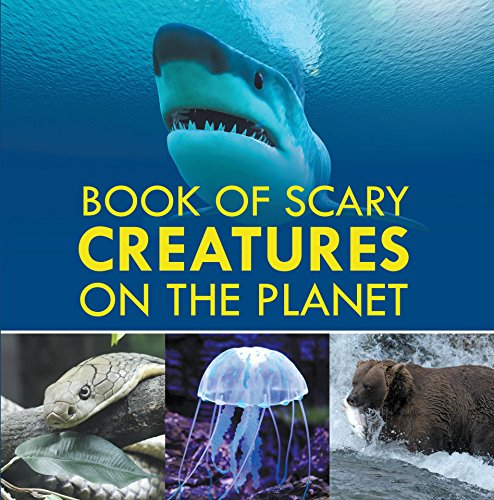 Book of Scary Creatures on the Planet: Animal Encyclopedia for Kids (Children's Animal Books) (English Edition)