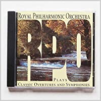 ROYAL PHILHARMONIC ORCHESTRA - CLASSIC OVERTURES AND SYMPHONIES (1 CD)