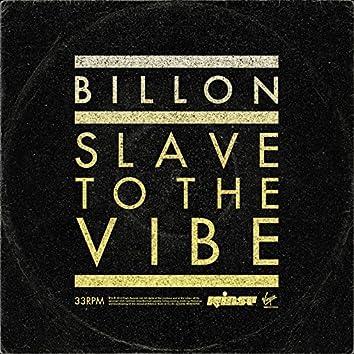 Slave To The Vibe (Redondo Remix)