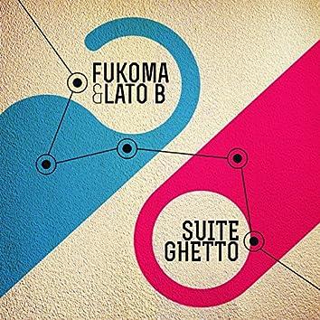 Suite Ghetto