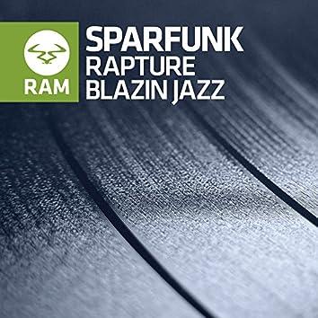 Rapture / Blazin Jazz