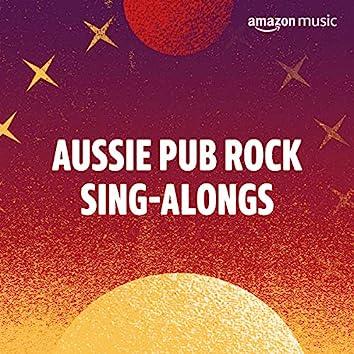 Aussie Pub Rock Sing-Alongs