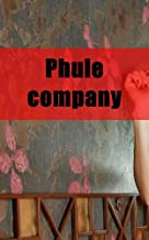 Phule company (French Edition)