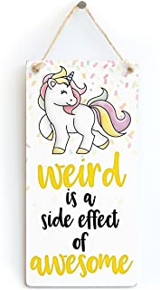 weird is a side effect of awesome quote