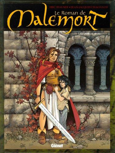 Le Roman de malemort - Tome 03 : Le don du sang