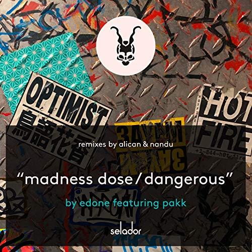 Madness Dose (Alican Remix)