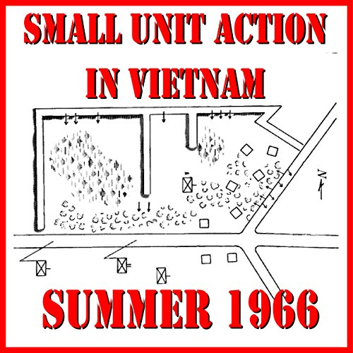 Small Unit Action in Vietnam, Summer 1966 audiobook cover art