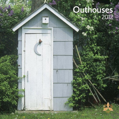 Outhouses 2012 Square 12X12 Wall Calendar