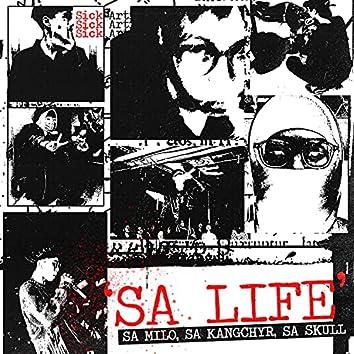 SA LIFE (feat. $A Skull & $A KANGCHYR)