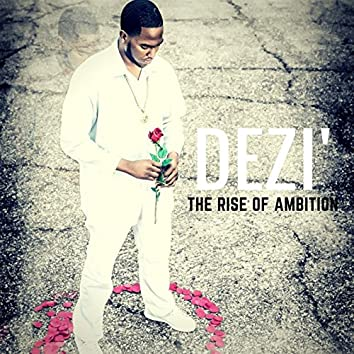 The Rise of Ambition