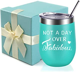Not A Day Over Fabulous-Funny Birthday,Anniversary Gift Ideas for Women,Best Friends,Mom,Wife,Her,Coworkers Sister- EDEESKY 12oz Stemless Insulated Wine Tumbler with Gift Lid