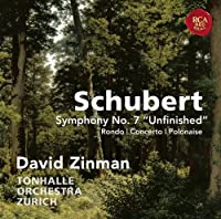Schubert: Symphony No. 7 Unfinished & Rondo, Concerto & Polonaise for Violin and Orchestra by David Zinman (2012-03-20)
