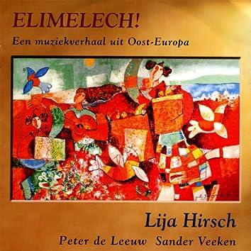 Elimelech! Een Muziekverhaal Uit Oost-Europa