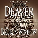 Bargain Audio Book - The Broken Window  A Lincoln Rhyme Novel