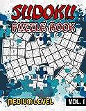 Sudoku Puzzle Book Medium Level: 240 Puzzles & Solutions, Medium Sudoku Puzzles...