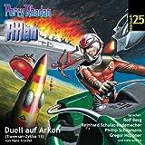 Perry Rhodan 25 Atlan - Duell auf der Arkon: Traversan-Zyklus Folge 11