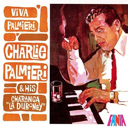 """Charlie Palmieri And His Charanga """"La Duboney"""""""