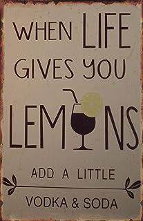 When Life Gives You Lemons Add Vodka Fruit Lemon Farm Restaurant Bar Home Indoor Outdoor Tin Retro Sign 8x12 Inch