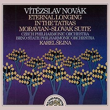 Novák: Eternal Longing, In the Tatras, Moravian-Slovak Suite