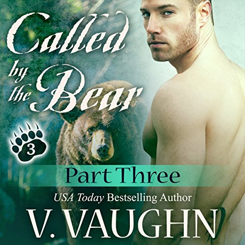 Called by the Bear - Part 3 cover art