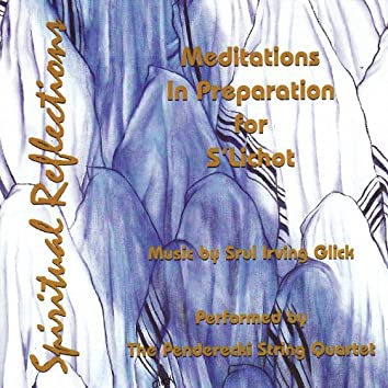Glick: Spritual Reflections - Meditations In Preparation for S'Lichot