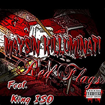 Red Flags (feat. King Iso)