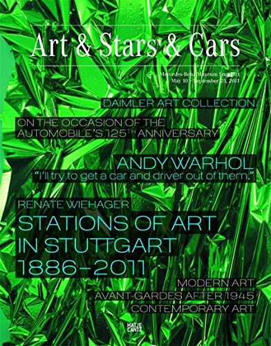 Art & Stars & Cars: On the Occasion of the Automobile's 125th Anniversary