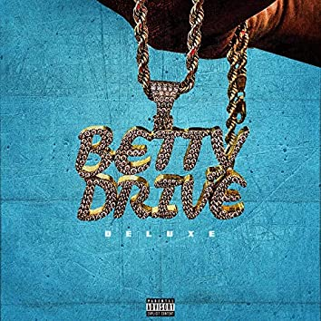 Betty Drive (Deluxe)