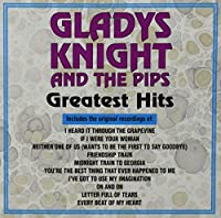Greatest Hits by Gladys & Pips Knight (1992-05-13)
