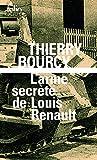 L'arme secrète de Louis Renault - Une enquête de Célestin Louise, flic et soldat dans la guerre de 14-18
