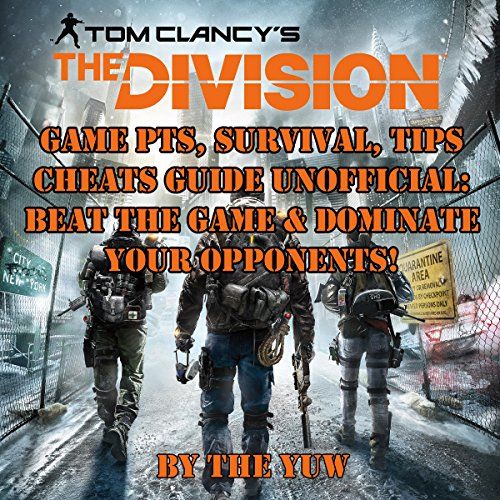 Tom Clancy's The Division Game PTS: Survival, Tips, Cheats Guide Unofficial audiobook cover art