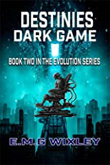 Destinies Dark Game: Book Two in the Evolution Series Kindle Edition