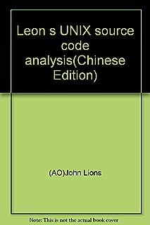 Leon s UNIX source code analysis(Chinese Edition)