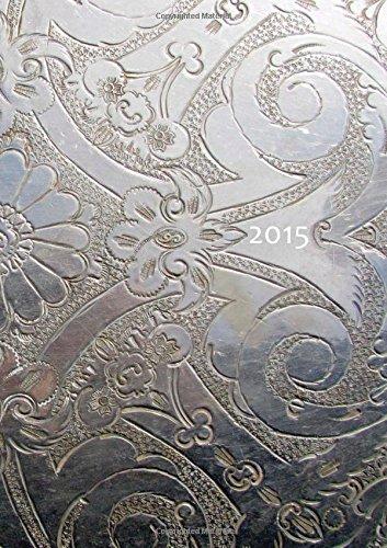 dicker Tagebuch Kalender 2015 - Silver Ornament: DIN A4 - 1 Tag pro Seite