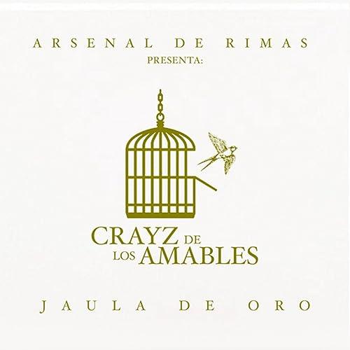 Jaula de Oro [Explicit] de Crayz de los Amables en Amazon Music ...