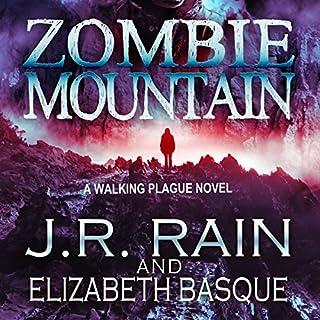 Zombie Mountain     Walking Plague Trilogy, Book, 3              Autor:                                                                                                                                 J.R. Rain,                                                                                        Elizabeth Basque                               Sprecher:                                                                                                                                 David Doersch                      Spieldauer: 3 Std.     Noch nicht bewertet     Gesamt 0,0