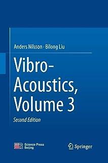 Vibro-Acoustics, Volume 3