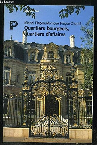 Quartiers bourgeois, quartiers d'affaires