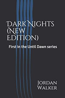 Dark Nights (New Edition): First in the Until Dawn series