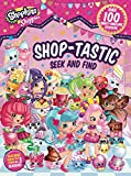Shoppies Shop-tastic Seek and Find (Shopkins: Shoppies)